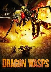 Смотреть онлайн Фильм Онлайн Драконовые осы / Dragon Wasps - 2012